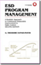 We wrote the book: ESD Program Management by Ted Dangelmayer